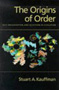 Stuart A. Kauffman, The Origins of Order