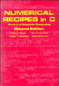 W. H. Press, B. P. Flannery, S. A. Teukolsky and W. T. Vetterling, Numerical Recipes in C